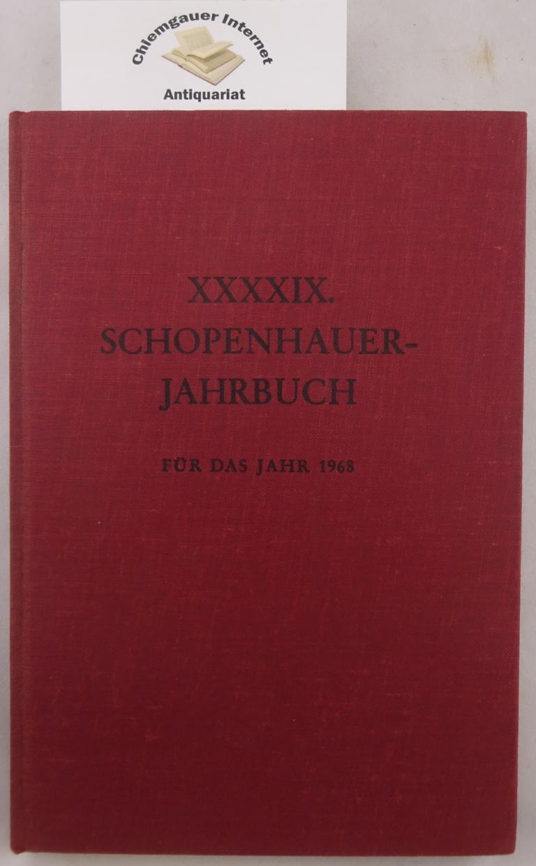 Neunundvierzigstes Jahrbuch der Schopenhauer-Gesellschaft für das Jahr 1968.
