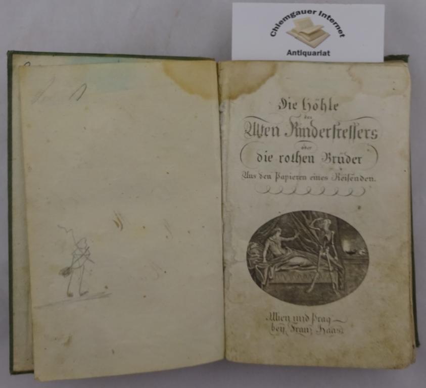 Die Höhle des Alten Kinderfressers oder die rothen Brüder : Aus den Papieren eines Reisenden . ERSTAUSGABE.