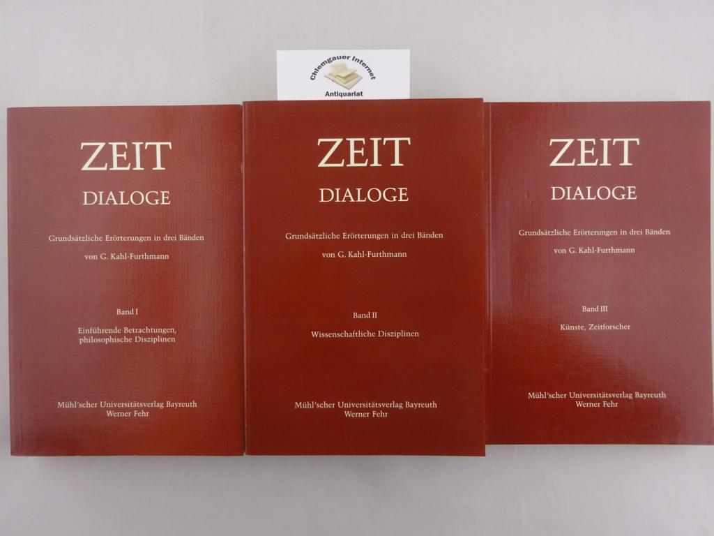 Zeit-Dialoge. Grundsätzliche Erörterungen in DREI (3) Bänden. Band I: Einführende Betrachtungen, philosophische Disziplinen. Band 2 : Wissenschaftliche Disziplinen. Band II : Künste, Zeitforscher. ERSTAUSGABE.