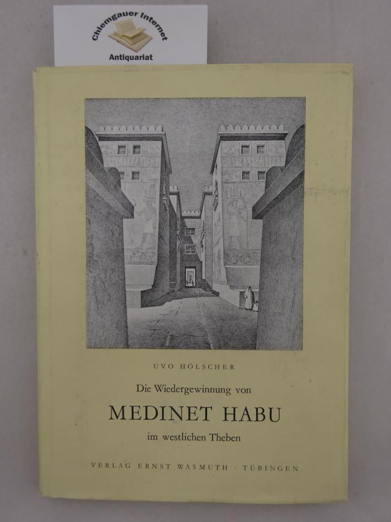 Die Wiedergewinnung von Medinet Habu im westlichen Theben. Hrsg. von d. Koldewey-Gesellschaft e.V. ERSTAUSGABE.