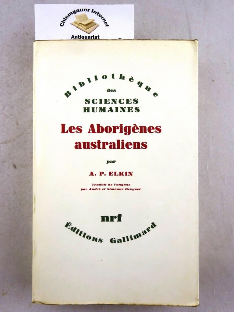 Les Aborigènes australiens. Traduit de l