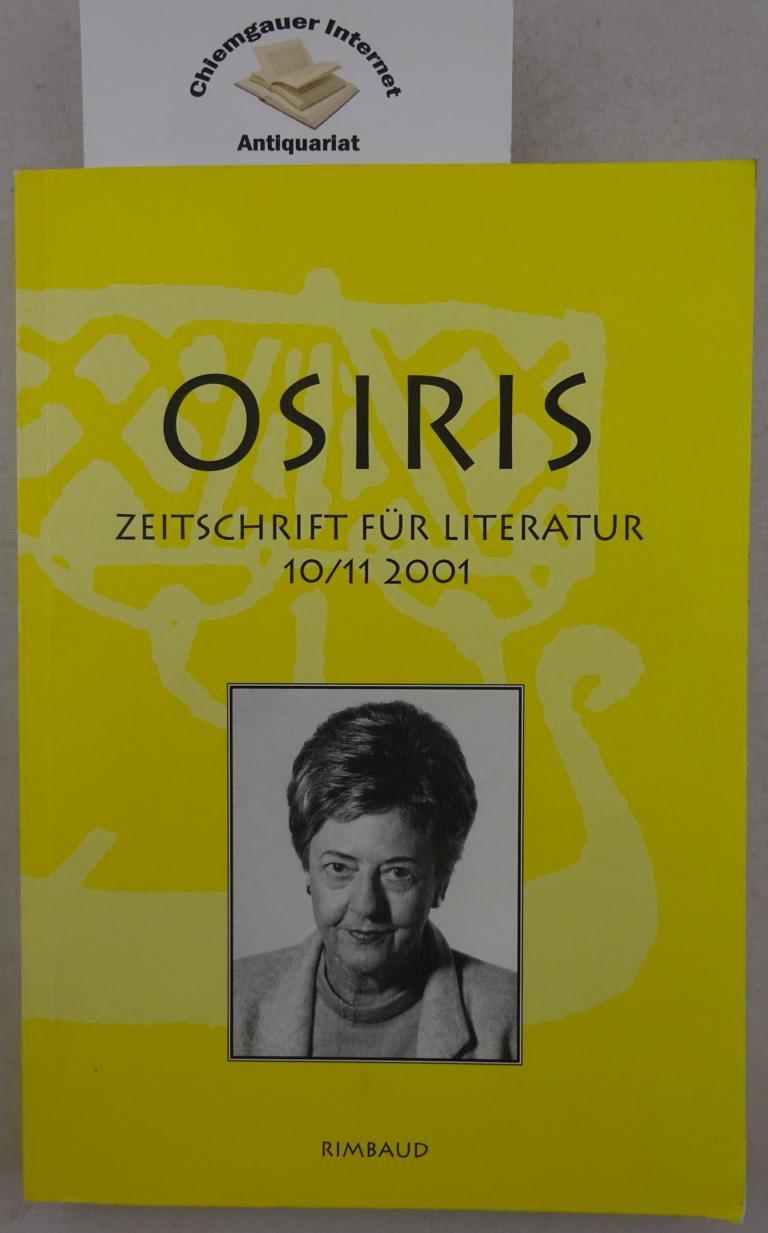 Osiris : Zeitschrift für Literatur. Zeitschrift für Literatur 10/11 2001. Dokumentation Dagmar Nick. Herausgegeben von Bernhard Albers.