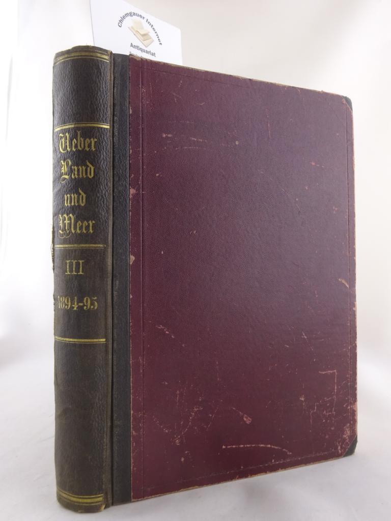 Ueber Land und Meer. III. (3.) Band 18894/95.