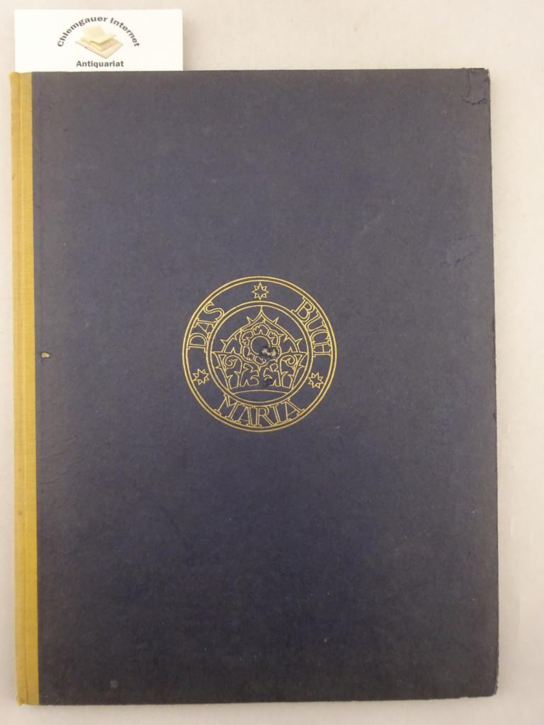 Das Buch Maria. Eingedruckte Federzeichnungen von Elisabeth Kellermann. Hrsg.: Erich Matthes. Zweifäusterdruck  Band 80.