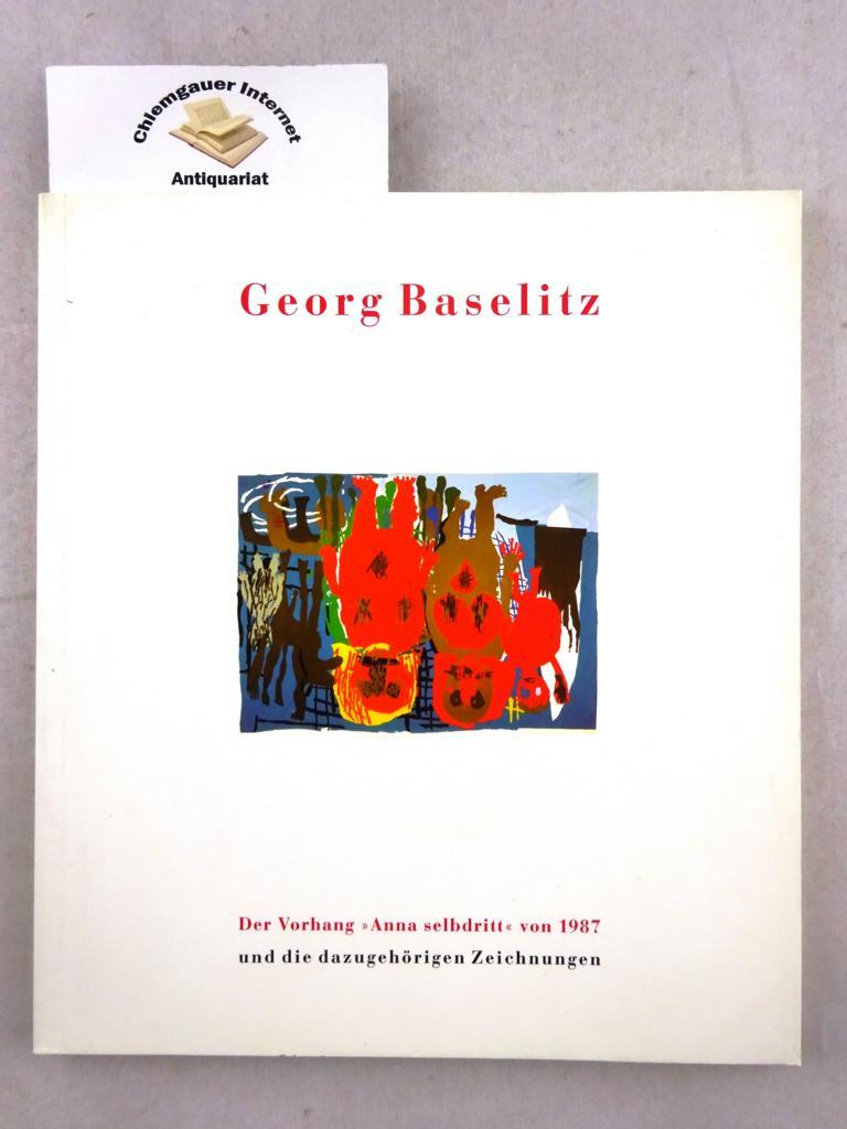 """Georg Baselitz. Der Vorhang """"Anna selbdritt"""" von 1987 und die dazugehörigen Zeichnungen. Gespräch mit Georg Baselitz. ERSTAUSGABE."""