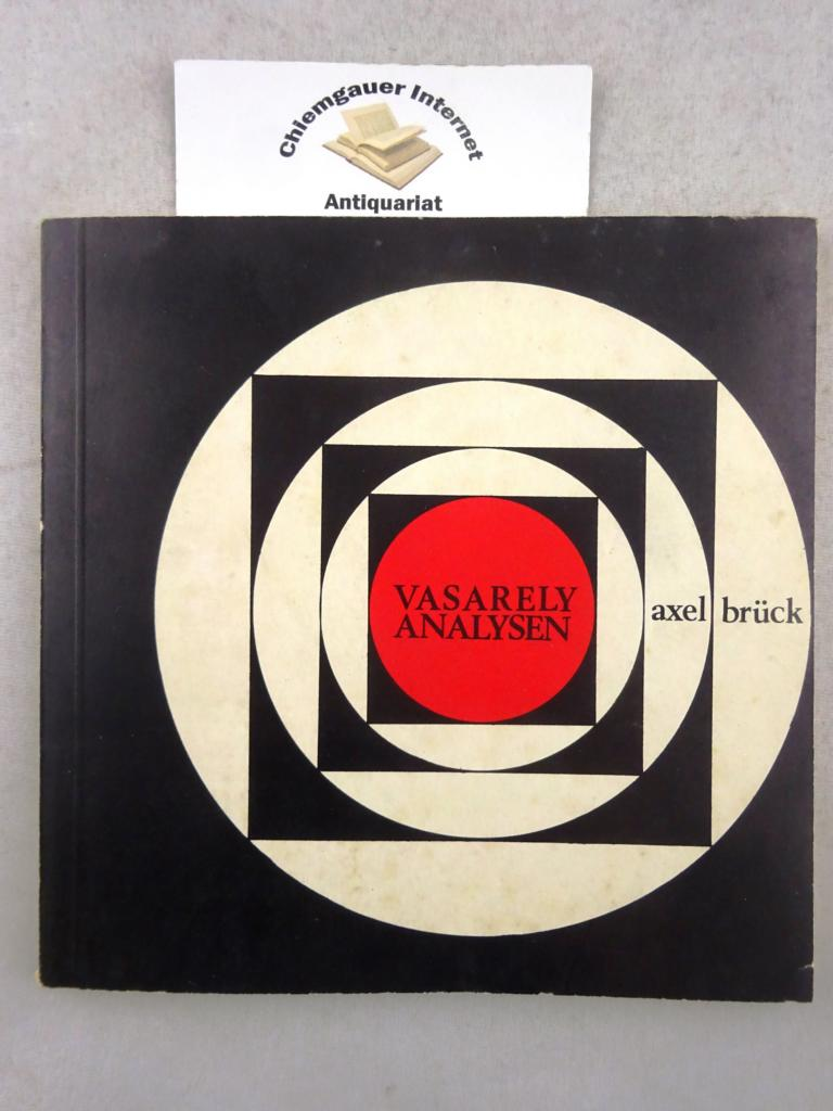Vasarely-Analysen. Methoden, Ziele und Möglichkeiten zeitgenössischer Kunstbetrachtung. ERSTAUSGABE.