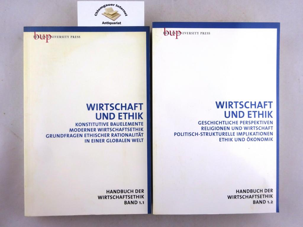 Verhältnisbestimmung von Wirtschaft und Ethik. ZWEI Bände.
