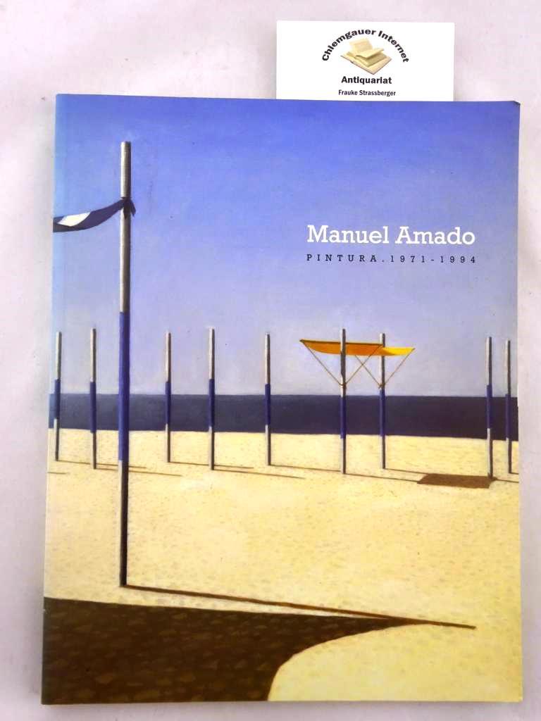 Manuel Amado: Pintura : 1971-1994 del 1 de marzo al 23 de abril de 1995, Sala de Exposiciones Temporales .