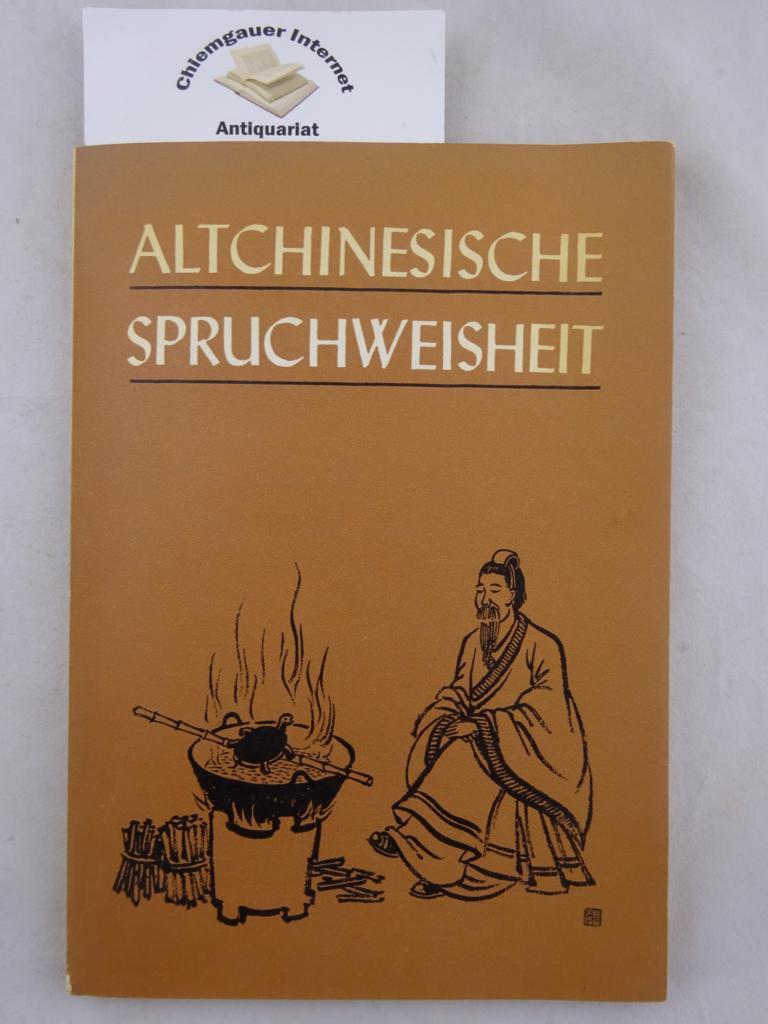 Altchinesische Spruchweisheit. 3. Auflage.