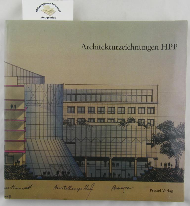 Architekturzeichnungen HPP : 1978 - 1988.