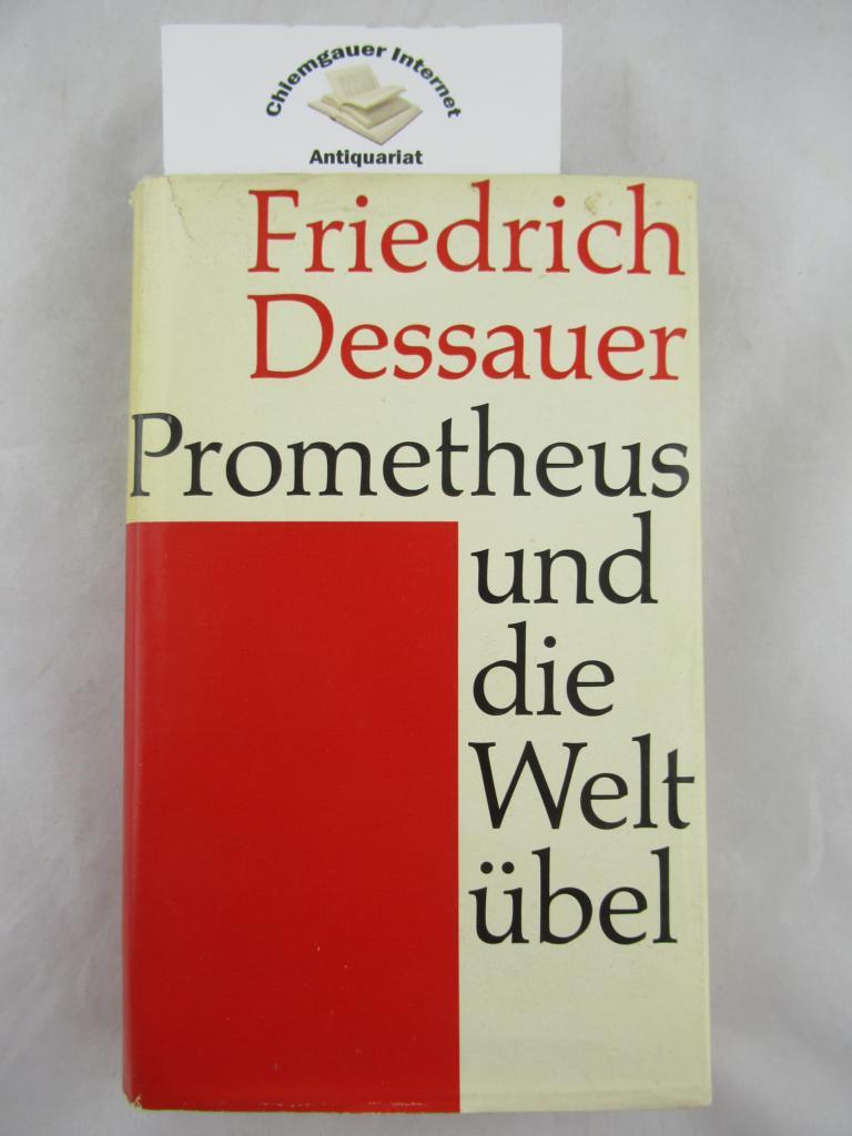 Prometheus und die Weltübel. ERSTAUSGABE.