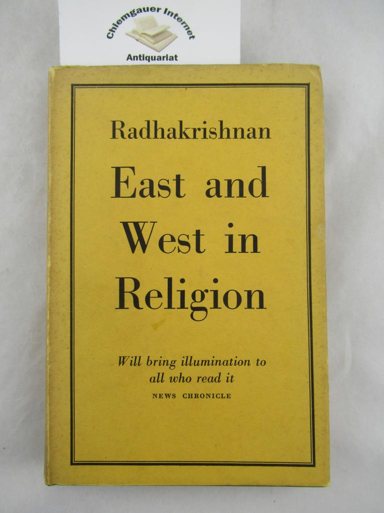 East and West in Religion. Fourth impression.