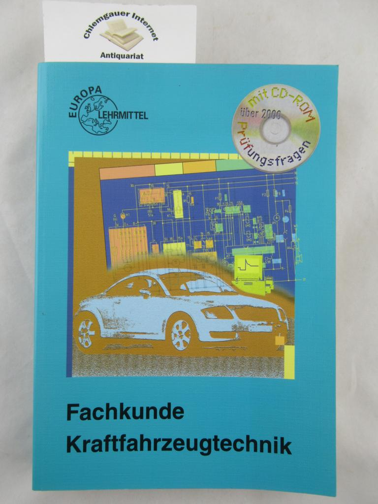Fachkunde Kraftfahrzeugtechnik. Mit CD-Rom. ( DIESE FEHLT!). 27., NEUBEARBEITETE  Auflage,