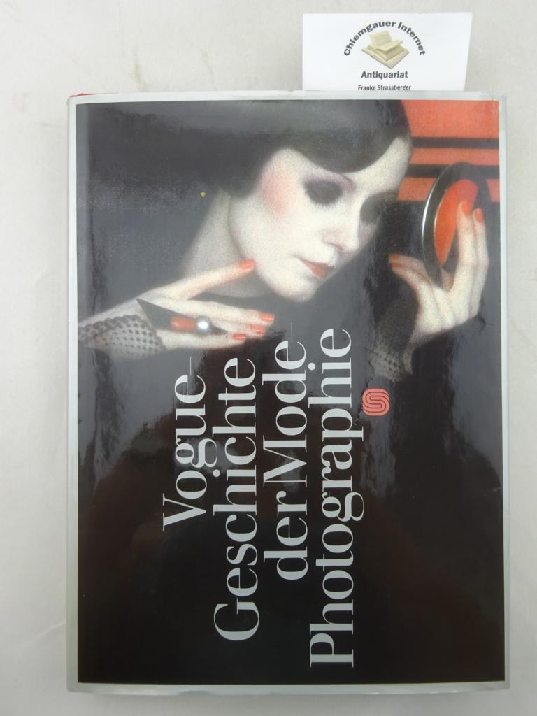 Vogue. Geschichte der Mode-Photographie. Einführung und Nachwort Alexander Liberman. Deutsche ERSTAUSGABE.
