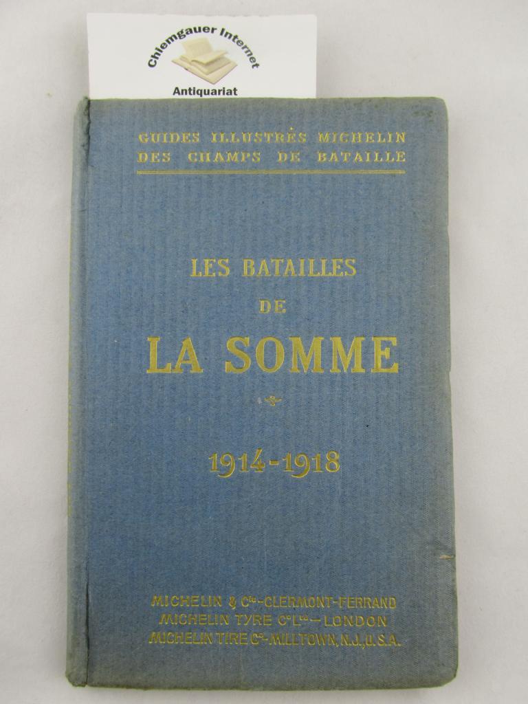 Les Batailles de la Somme ( 1916-1917) Première édition.