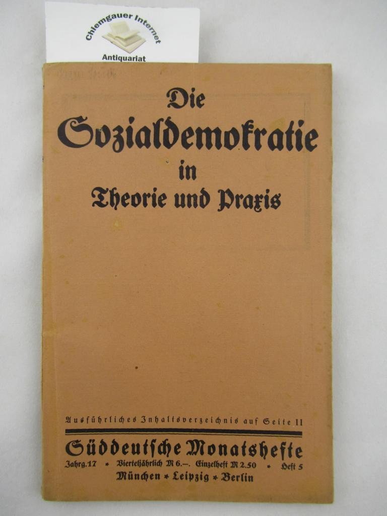 Die Sozialdemokratie in Theorie und Praxis. Süddeutsche Monatshefte. 17. Jahrgang Heft 5, Januar 1920.