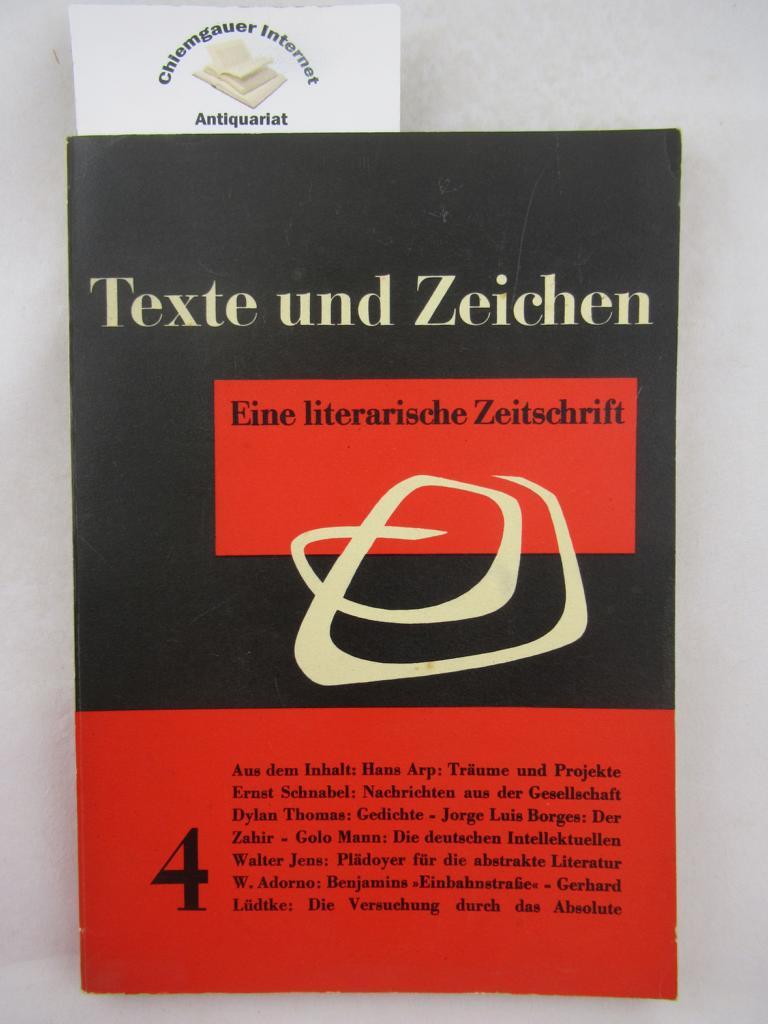 Texte und Zeichen Eine literarische Zeitschrift. Herausgegeben von Alfred Andersch. Erster (1.) Jahrgang 1955, Heft 4.
