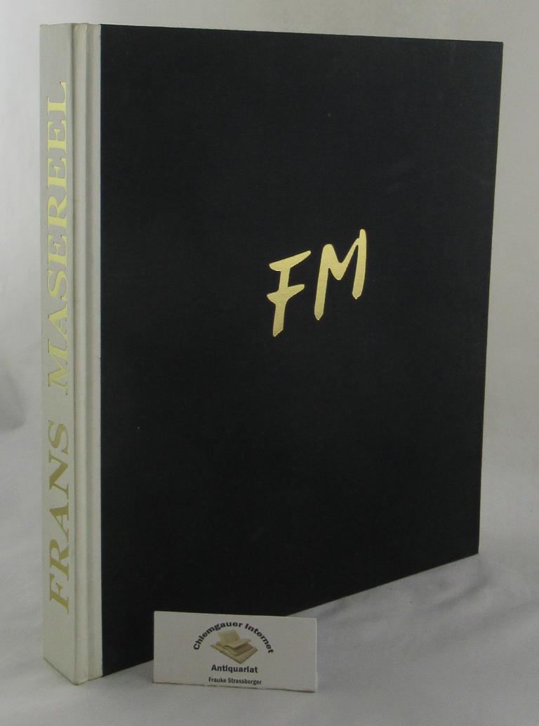 Masereel. Bibliography and catalogue by Pierre Vorms and Hanns-Conon von der Gabelentz. Frist edition.