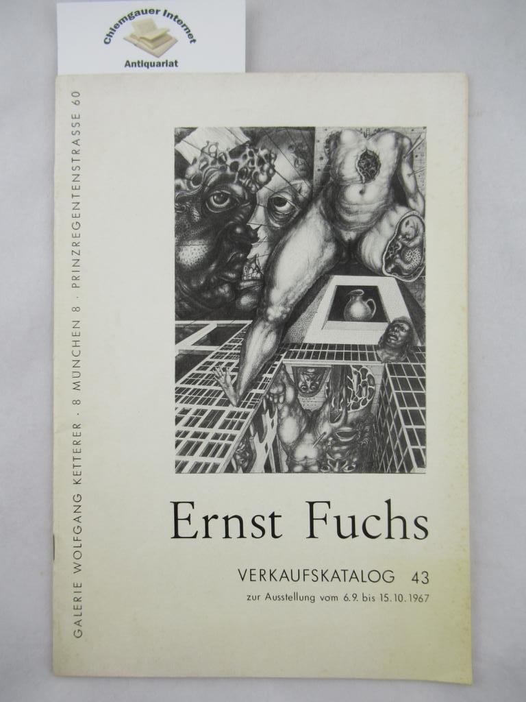 Fuchs, Ernst: Galerie Wolfgang Ketterer, Verkaufskatalog 43.