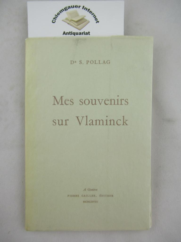 Mes souvenirs sur Vlaminck. ERSTAUSGABE.