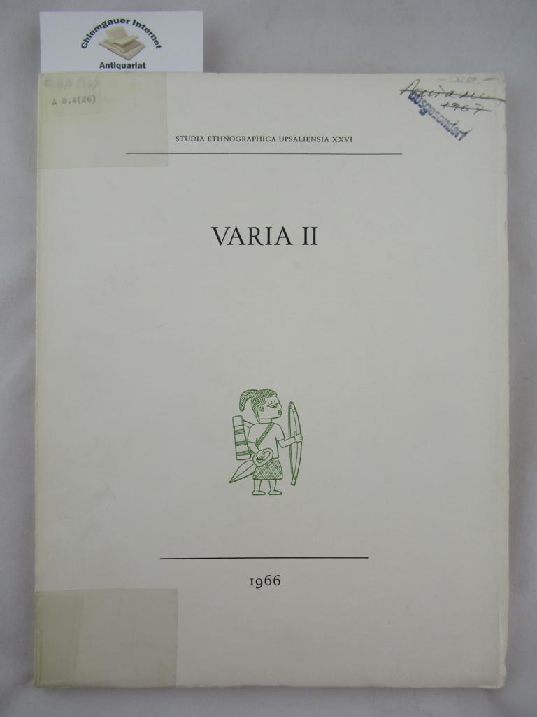 Varia II.    (Studia Ethnographica Upsaleinsia, XXVI).