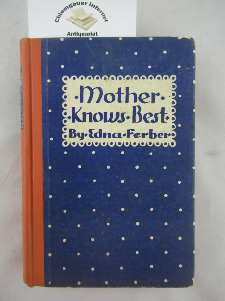 Mother Knows Best. A Fiction Book.