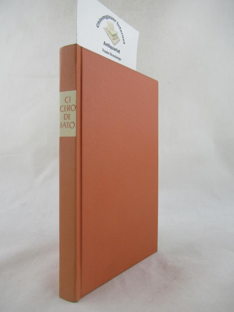 M. Tulli Ciceronis De fato : Lateinisch - Deutsch.  Über das Fatum. Hrsg. mit einem Nachwort von Karl Bayer. 2. Auflage.