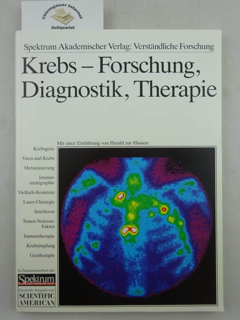 Krebs : Forschung, Diagnostik, Therapie. mit einer Einführung von Harald zur Hausen ERSTAUSGABE.