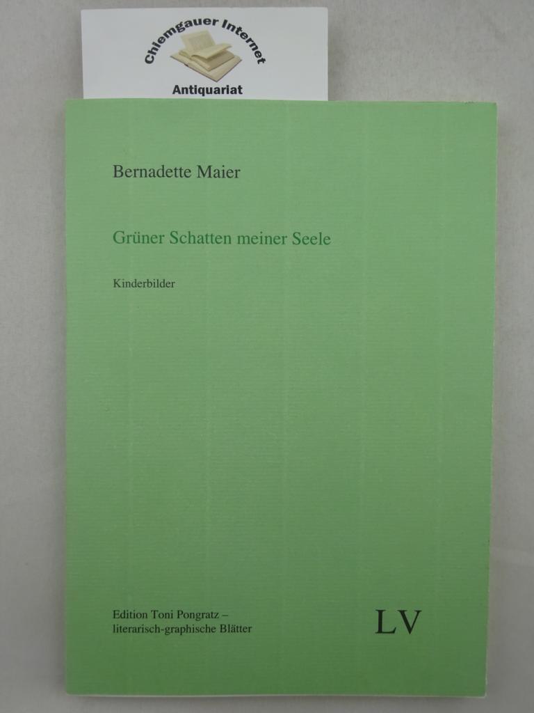 Grüner Schatten meiner Seele. Kinderbilder. Mit Marginalien von Harald Grill und Reiner Kunze. Nummer 397 von 500 Exemplaren.