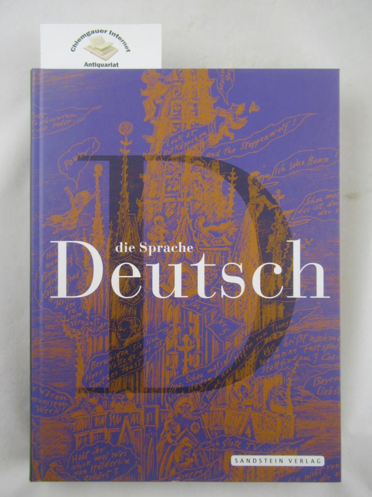 Die Sprache Deutsch : eine Ausstellung des Deutschen Historischen Museums Berlin, 15. Januar 2009 bis 3. Mai 2009. ERSTAUSGABE.