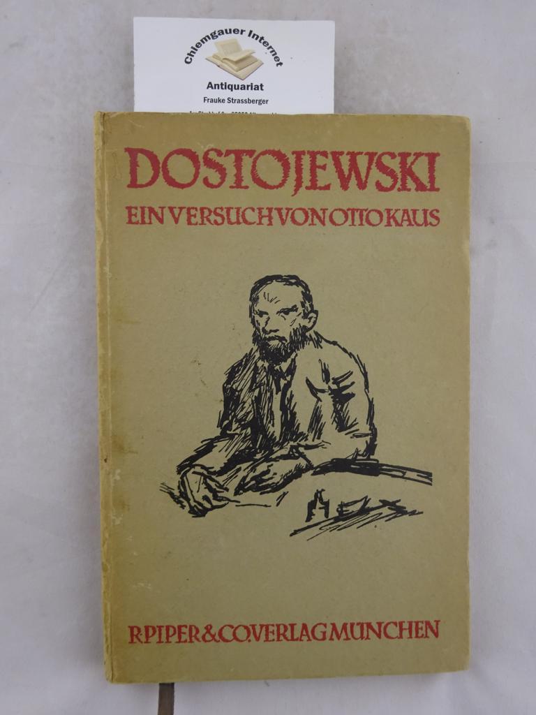 Dostojewski. Zur Kritik der Persönlichkeit. Ein Versuch. ERSTAUSGABE.