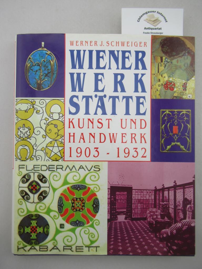 Wiener Werkstätte: Kunst und Handwerk 1903-1932 Genehmigte Lizenzausgabe