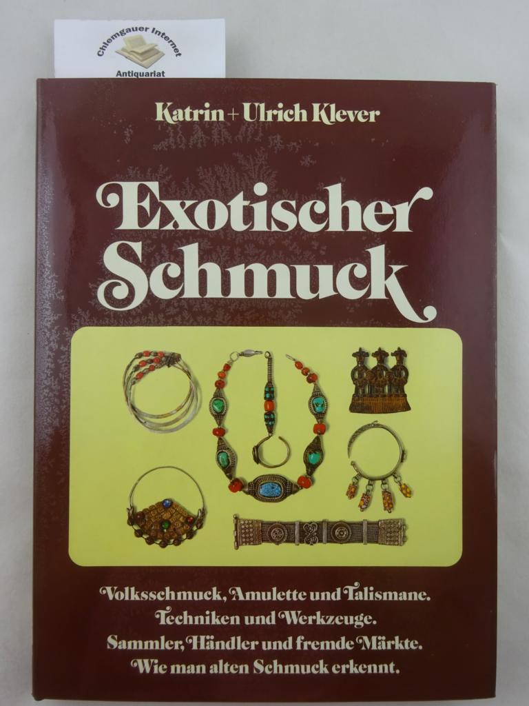 Exotischer Schmuck. Zeichnungen : Inga Koch. Redaktion und Fotografie: Burkhardt Kiegeland. ERSTAUSGABE.