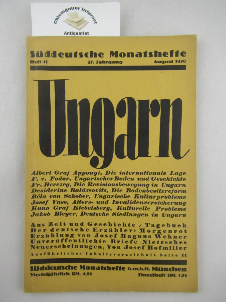 Süddeutsche Monatshefte :  Ungarn,.August 1930, 27. Jahrgang. Heft 11.