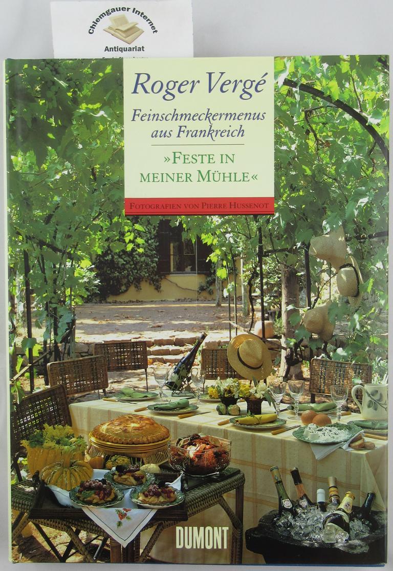 Verge, Roger: Feinschmeckermenus aus Frankreich :