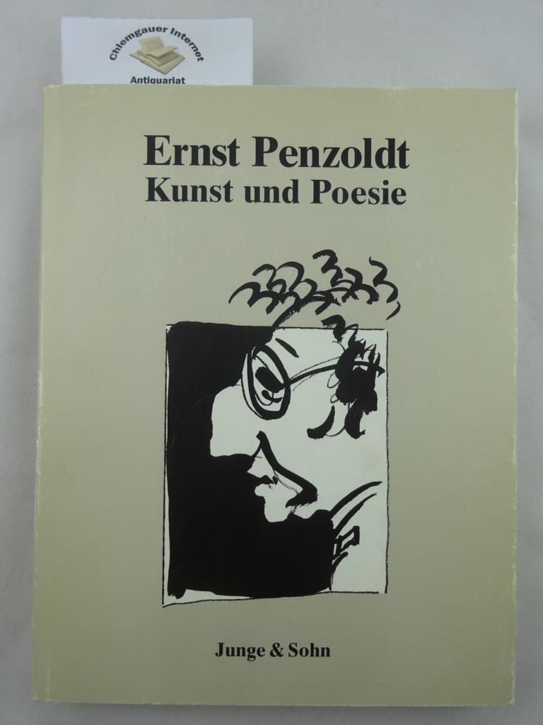 Ernst Penzoldt - Kunst und Poesie : Ausstellung im Palais Stutterheim, 3. Mai bis 14. Juni 1992. Herausgeber: Stadtmuseum und Stadtarchiv Erlangen. 1. Auflage