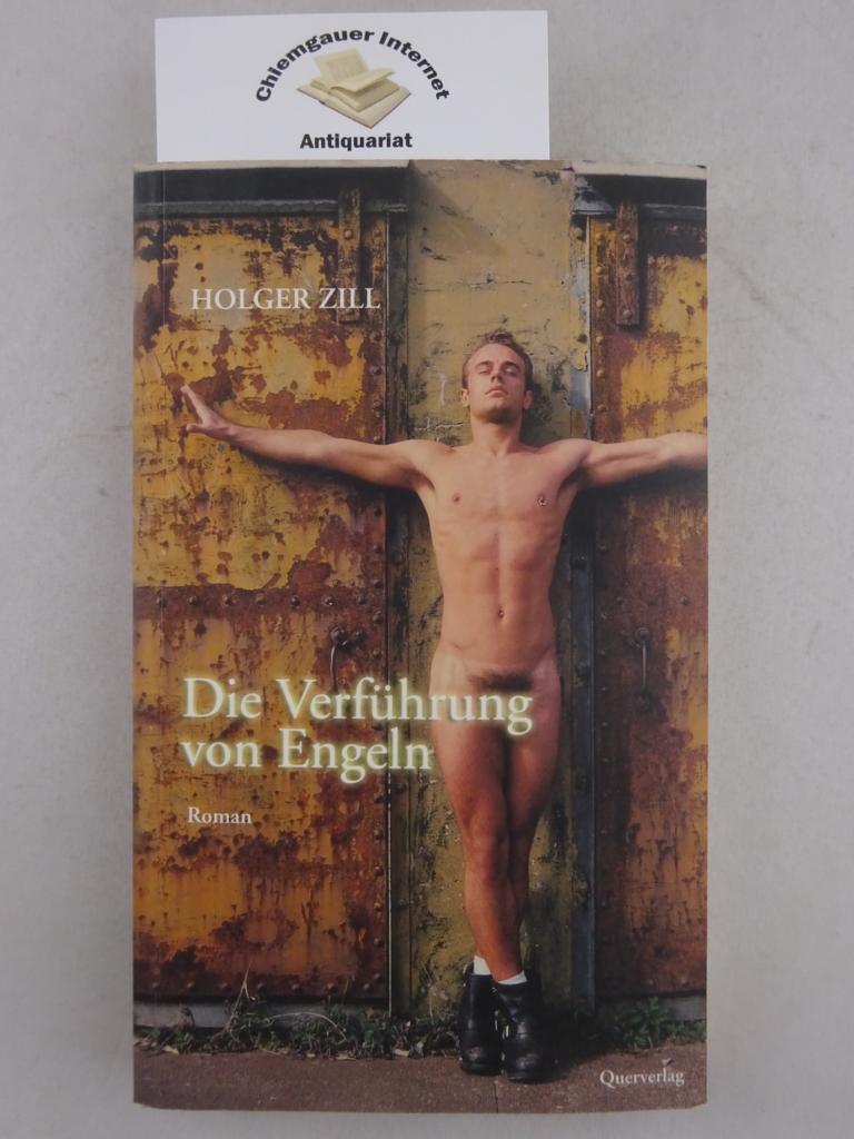 Die Verführung von Engeln : Roman. ERSTAUSGABE.