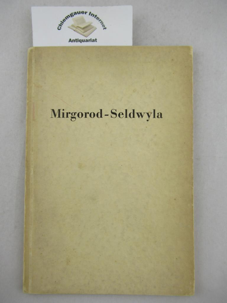 Mirgorod-Seldwyla : Der hundertjährige Revisor, Tote Seelen und andere Gespenster ; Zwei Vorlesungen über Nikolaus Gogol, gehalten an der Volkshochschule Zürich (Winter 1935). ERSTAUSGABE.