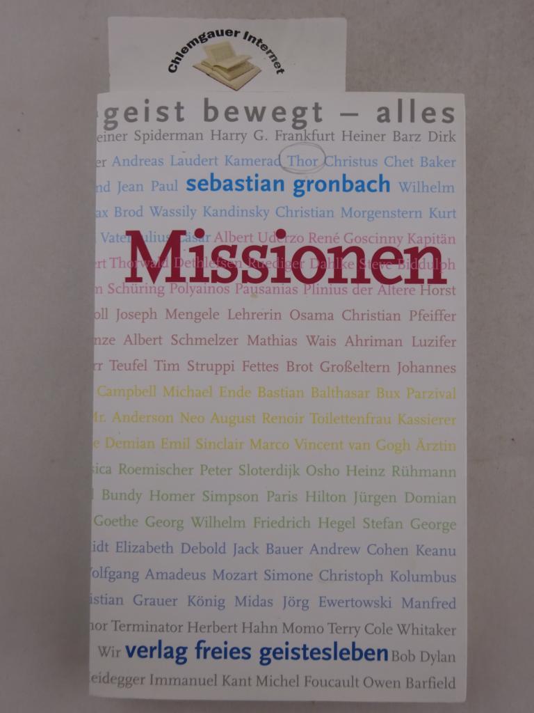 Missionen : Geist bewegt - alles. 1. Auflage. ERSTAUSGABE.