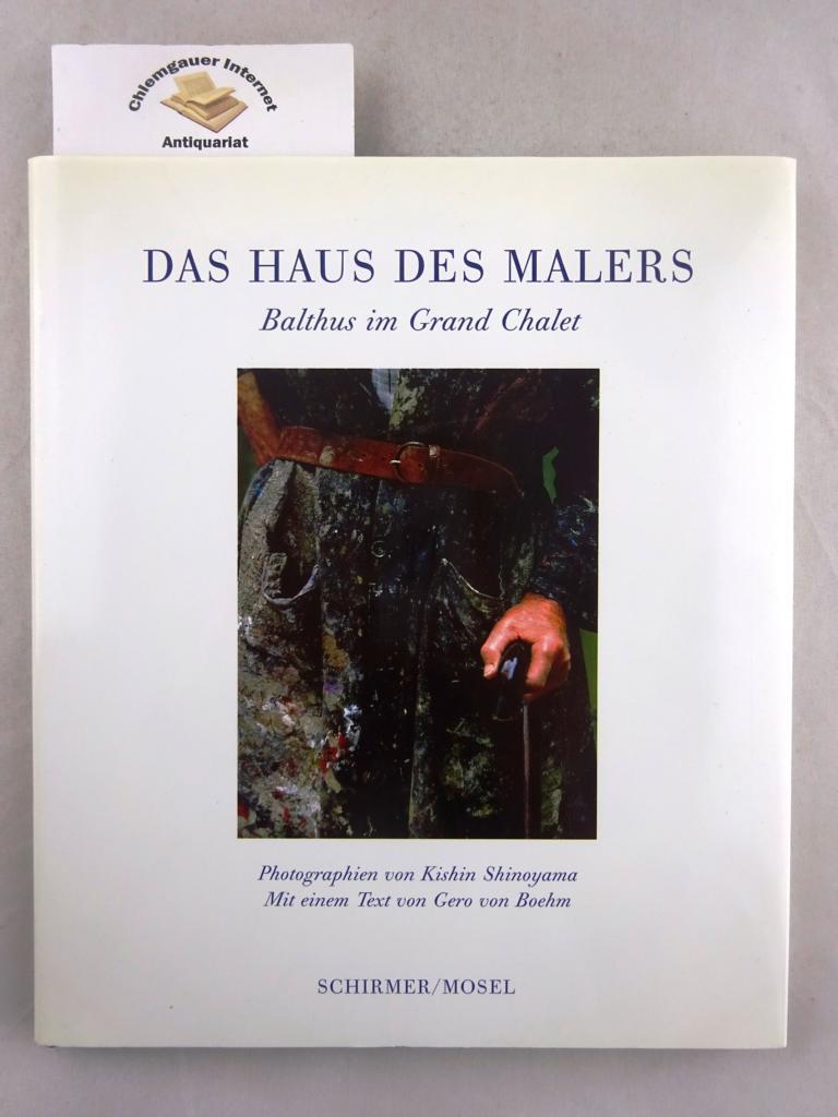 Shinoyama, Kishin und Gero von Boehm: Das Haus des Malers. Balthus im Grand Chalet. Photographien von Kishin Shinoyama. Mit einem Text von Gero von Boehm. ERSTAUSGABE.