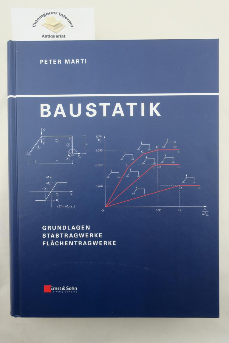 Baustatik : Grundlagen - Stabtragwerke - Flächentragwerke. ERSTAUSGABE.