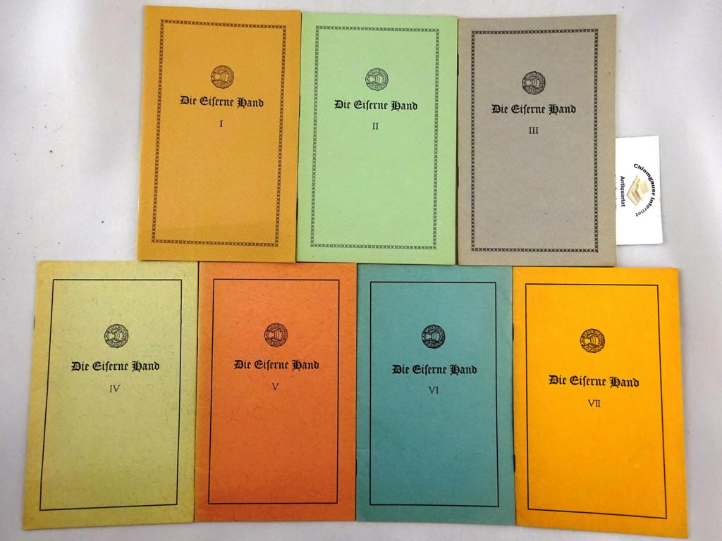 Die eiserne Hand : Intelligenzblatt der Götz-von-Berlichingen-Academie zur Erforschung und Pflege des Schwäbischen Grußes Nummer  I,II,III,IV,V, VI,VII. ( 1962-1969)  SIEBEN Bände.
