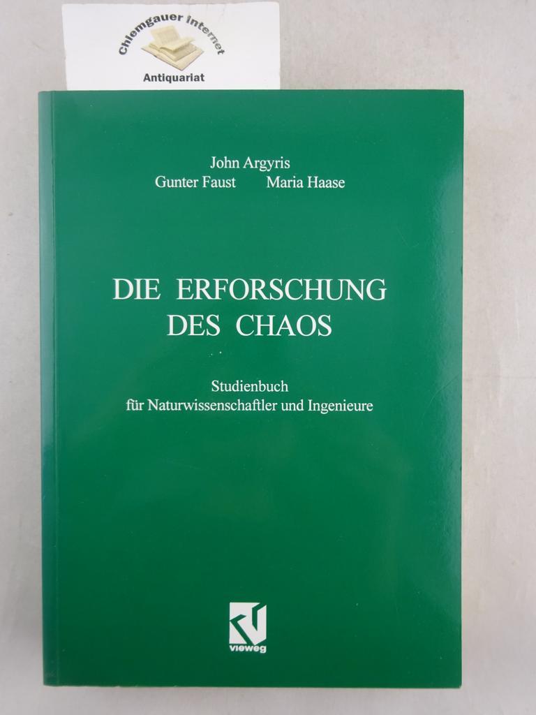 Die Erforschung des Chaos : Studienbuch für Naturwissenschaftler und Ingenieure. ERSTAUSGABE.