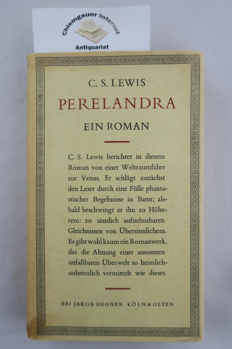 Perelandra : Roman. Deutsche Übersetzung von Ernst Sander. Deutsche ERSTAUSGABE.