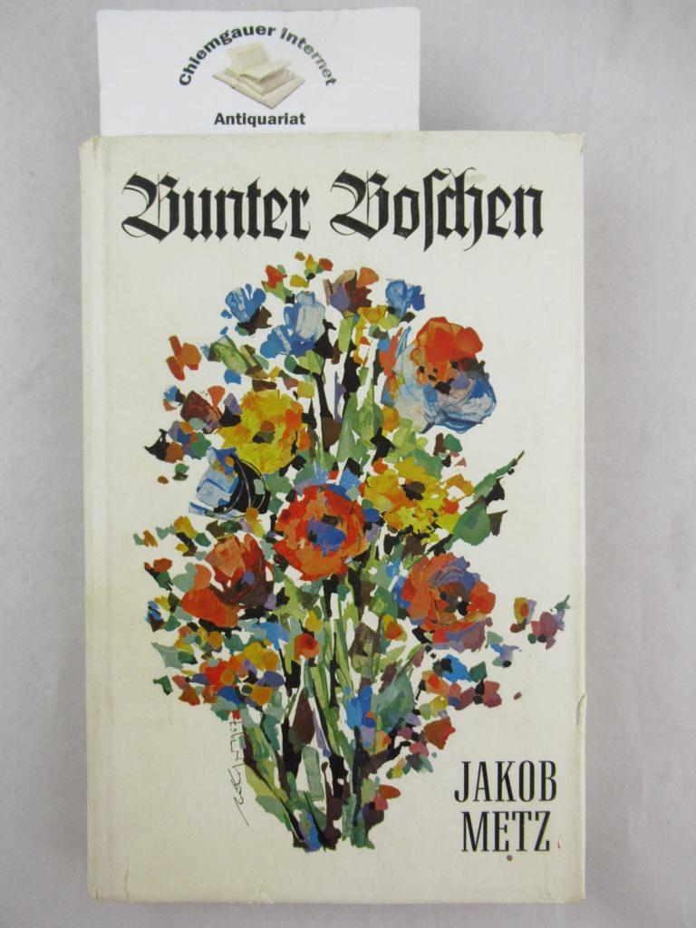 Metz, Jakob: Bunter Boschen. Bayerische Geschichten. Band 2. Mit Illustrationen von Hans Prähofer. ERSTAUSGABE.