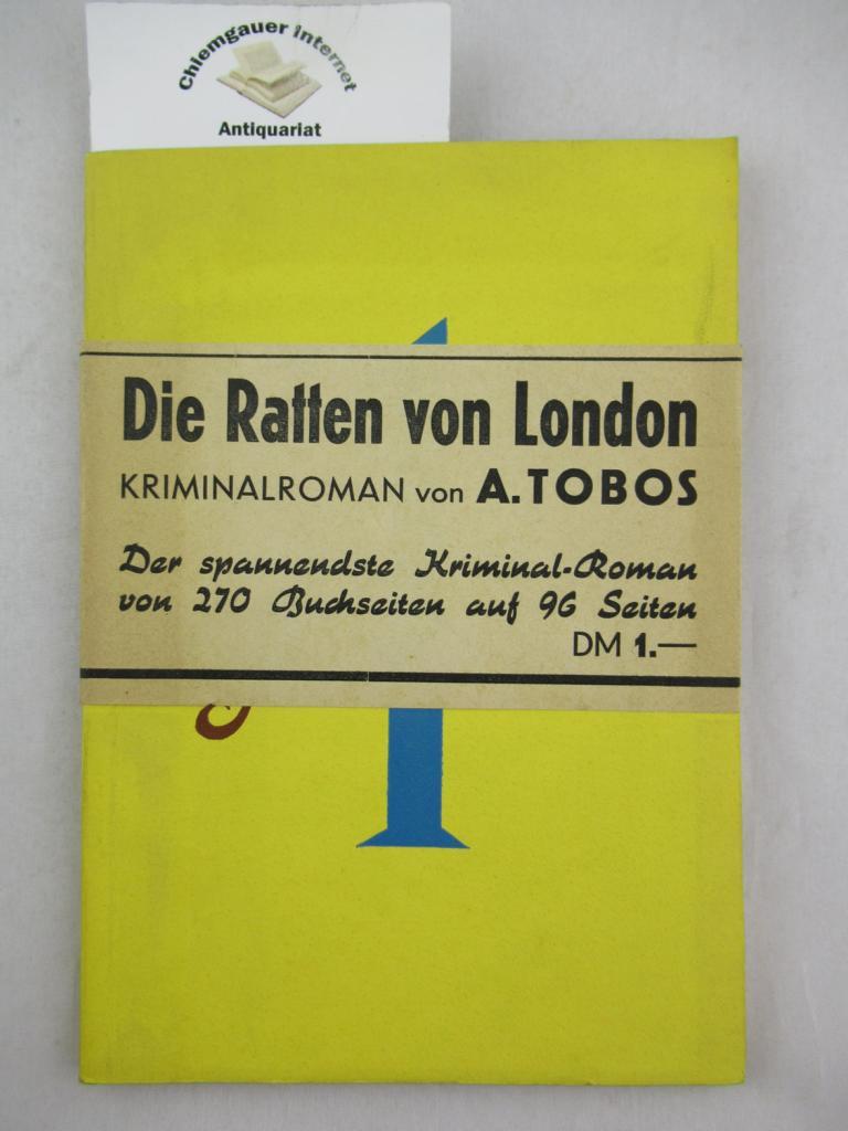 Die Ratten von London. Kriminalroman. ERSTAUSGABE.
