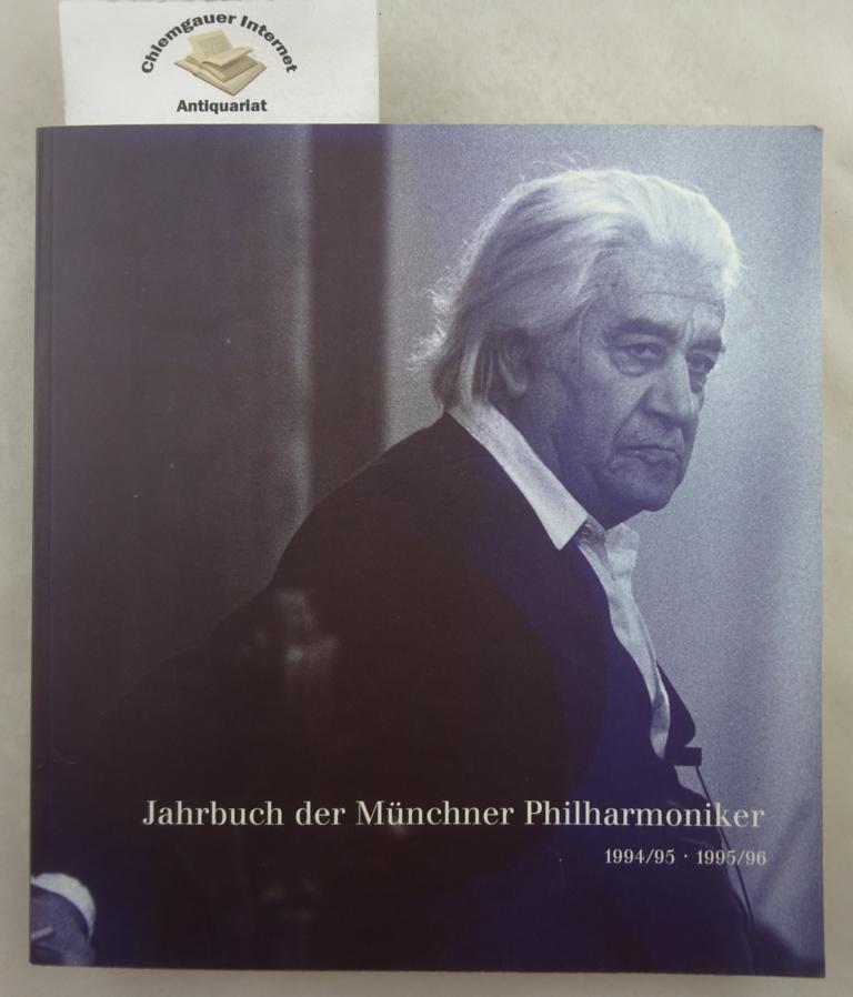 Jahrbuch der Münchner Philharmoniker. Hrsg. von der Direktion der Münchner Philharmoniker