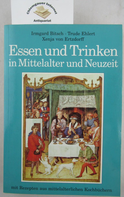 Essen und Trinken in Mittelalter und Neuzeit. Unter redaktioneller Mitarbeit von Rudolf Schulz / Albus elementar