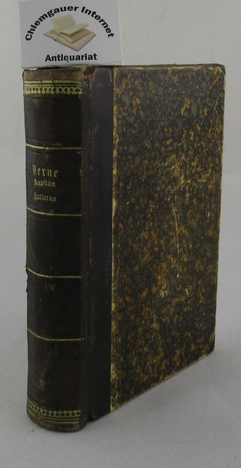 Verne, Jules: Abenteuer des Kapitän Hatteras. Autorisirte Ausgabe. ERSTER (1.) und ZWEITER (2.) Band. Collection Verne Band 9 und 10. Fünfte Auflage.