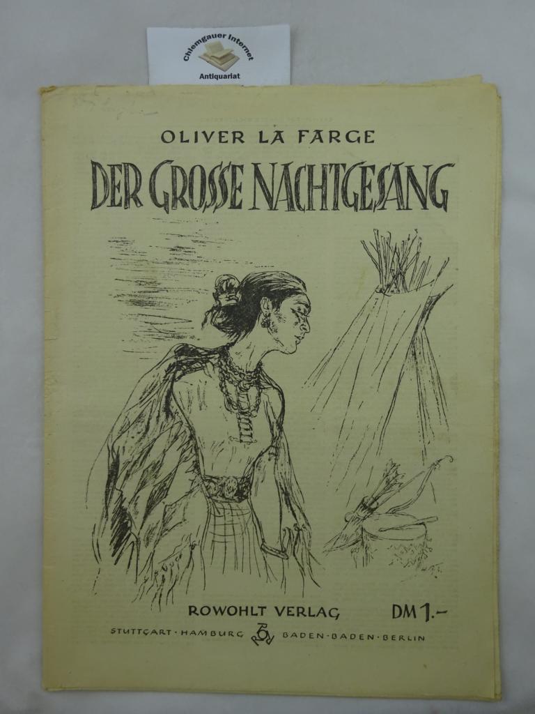 Der grosse Nachtgesang. Rowohlt-Rotations-Romane Deutsche Übersetzung von Lulu von Strauß und Torney. Titelzeichnung von Helmar Becker-Berke.